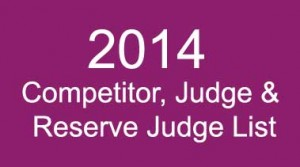2014 Competitor, Judge & Reserve Judge List